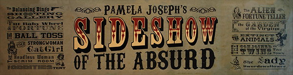 Sideshow of the Absurd
